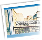 Opening the Window to Foreign Language