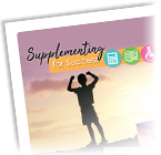Supplementing for Success